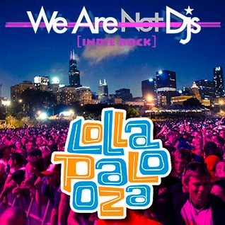 Lollapalooza [Indie Rock]