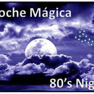 Noche Magica - Sonidos Especiales de los Ochentas