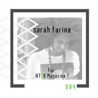 彡 Sarah Farina Podcast for NTCR Magazine | 2014