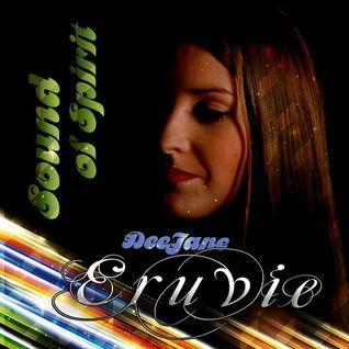 Eruvie - Sound Of Spirit Vol. 46 (incl. Soul Mirror Guestmix)