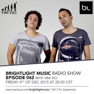 #062 BrightLight Music Radio Show with Vini Vici [Guest Mix]