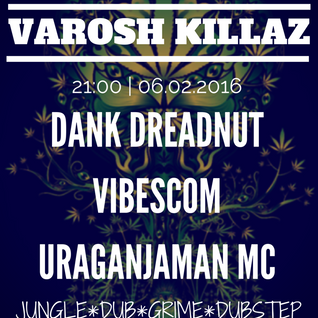 vibescom - varosh killaz 2 dubstep promo