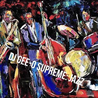 DJ Gee-O Supreme: Jazz
