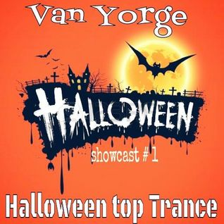 Van Yorge - Showcast# 1 Halloween top Trance