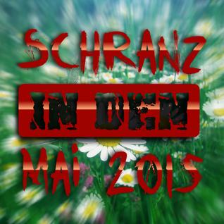 Schranz in den Mai 2015