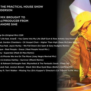 The Practical House With Dj André Sihe