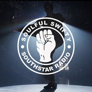 Soulful Swifty on Southstar Radio - Episode 15