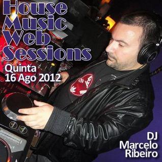 House Music Web Sessions - 16/08/2012 - Marcelo Ribeiro