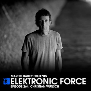 Elektronic Force Podcast 264 with Christian Wünsch