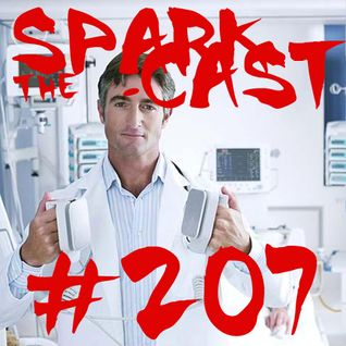 Toadcast #207 - The Sparkcast