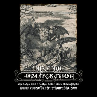Infernal Obliteration Episode 125, 25-Feb-2016 @ Core of Destruction