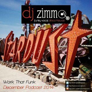 Work That Funk (DJ Zimmo Mix Dec 2014)