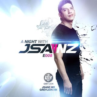 A Nigth With JSANZ E008 (Official Podcast)