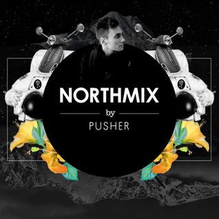 NORTHMIX: Pusher