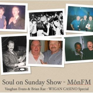 Soul on Sunday WIGAN CASINO Special with Vaughan Evans 23.06.13 8pm-10.30pm