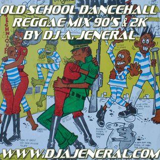 90'S DANCEHALL REGGAE (DJ A JENERAL)