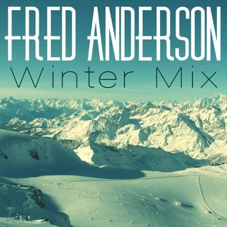 Fred Anderson - Winter Mix
