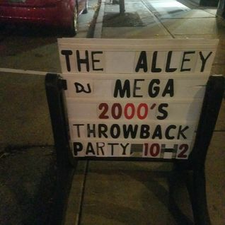 Dj Mega live at Center st Alley - Sat night 2000's and up party - 10-1-2016