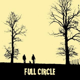 Full Circle - a mix of autumnal acid folk, singing schoolgirls, private press and easy listening...