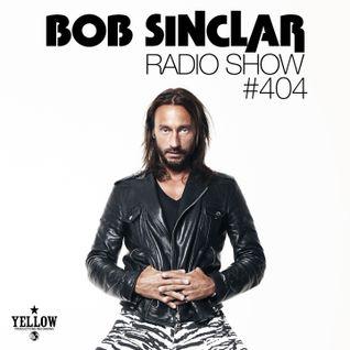 Bob Sinclar - Radio Show #404