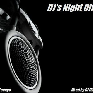 DJ's Night Off - Deep Lounge
