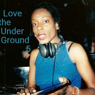 I Love The Underground_05 mixed by Marcia Carr