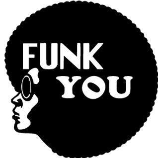 Enjoy and Be Educated #1518: Funk You! (Funk, Jazz-Funk, Soul-Funk, Break Beats)