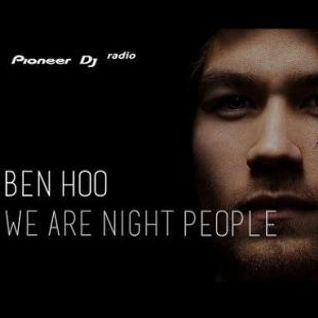 Ben Hoo - We Are Night People #47