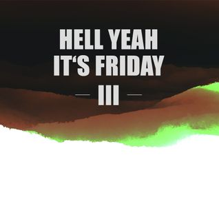 Hell yeah it's Friday III