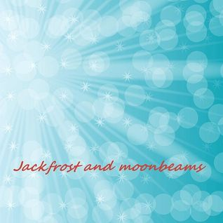Jack Frost and Moonbeams