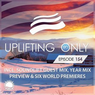 Ori Uplift Music - Uplifting Only 154 (Jan 21, 2016) (incl. SoundLift Guest Mix & Year Mix Preview)