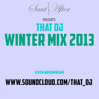 Saut After Presents That Dj Winter 2012/13 Mix