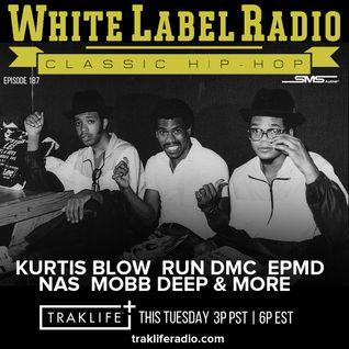White Label Radio Ep. 187