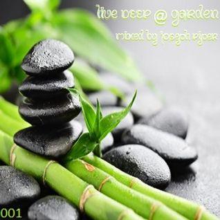 liveDEEP @ garden_001 mixed by Joseph Piper