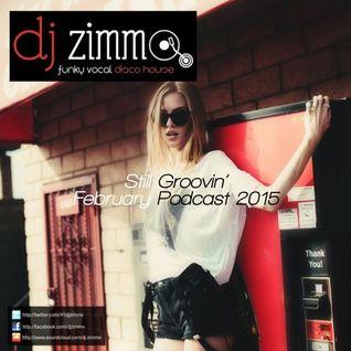 Still Groovin (DJ Zimmo Mix Feb Mix 2015)