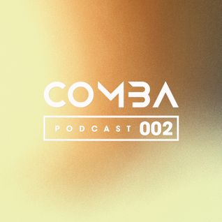 Comba Podcast 002_Boombastick Dj (Comba Cr3w) Mad
