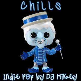 Chills | Indie Pop | DJ Mikey