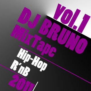 DJ Bruno - MixTape vol.1(Hip-Hop&R'nB)(2011)