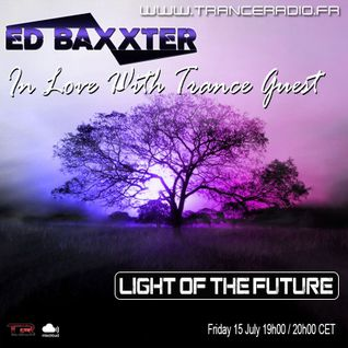 Ed Baxxter - In Love With Trance (incl .Light of the Future Guest Mix)