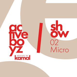 Active Boyz Show hosted by Kamal - 02 Micro
