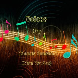 Voices - By ✰Milennia Sunshine✰ (Mini Tech House / Deep House Mix Set)