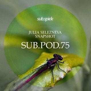 sub.pod.75 - julia selezneva - snapshot
