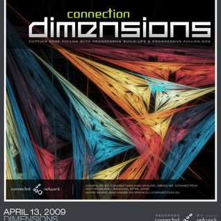 Connection - 2009-04-13 - Dimensions