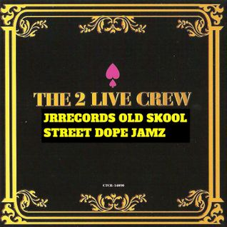 OLD-SKOOL STREET JAMZ MXT@JRRECORDS MUSIC