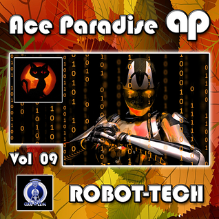 Ace Paradise - ROBOT-TECH Vol 09 (October MiX 2014)