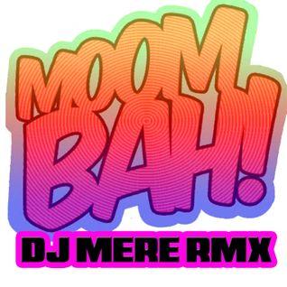 DJ MERE - MOMBAH RMX