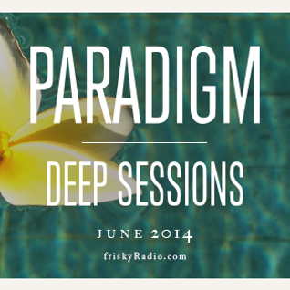 Miss Disk - Paradigm Deep Sessions June 2014