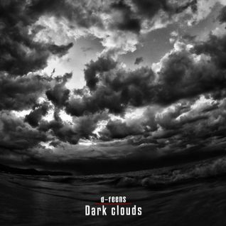 d-feens - Dark Clouds / techno , dark tech