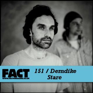 FACT Mix 151: Demdike Stare
