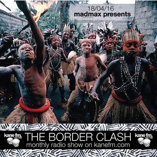 The Border Clash Show 18/04/16 on Kane FM